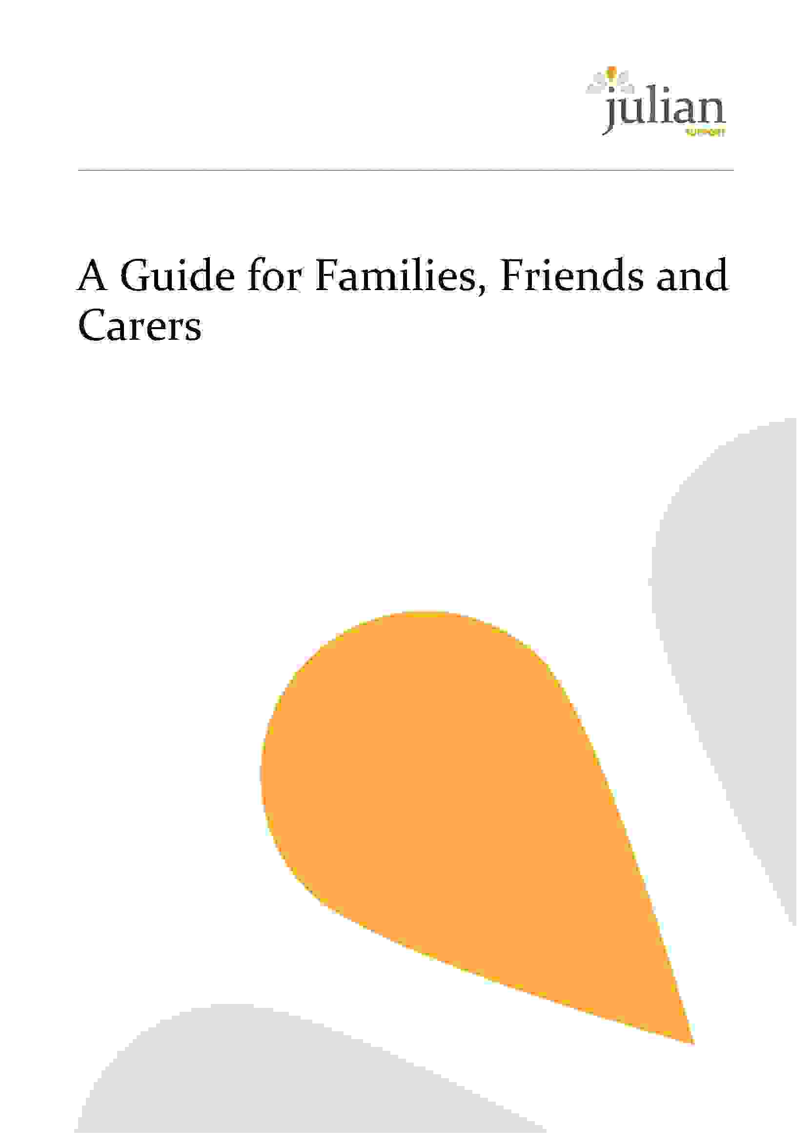 A Guide for Families, Friends and Carers